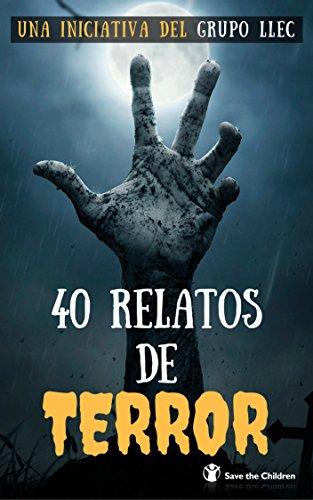 40 Relatos de Terror: Libro benéfico (SaveTheChildren)