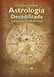 img - for Astrologia decodificada: Una guia paso a paso para aprender Astrologia (Spanish Edition) book / textbook / text book