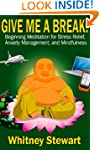 Give Me a Break!: Beginning Meditatio...