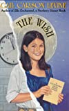 The Wish (006027901X) by Gail Carson Levine