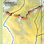 Ambient 2/The Plateux Of Mirror