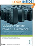 VMware vSphere PowerCLI Reference: Automating vSphere Administration