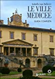 img - for Le Ville Medicee. Guida completa book / textbook / text book