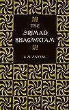 img - for The Srimad Bhagavatam of Krishna-Dwaipayana Vyasa (2 Volume Set) book / textbook / text book
