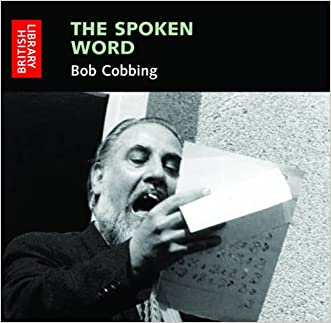 The Spoken Word: Bob Cobbing: Early Recordings 1965-1973 (British Library - British Library Sound Archive)