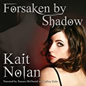 Forsaken by Shadow: A Paranormal Romance of the Mirus | [Kait Nolan]