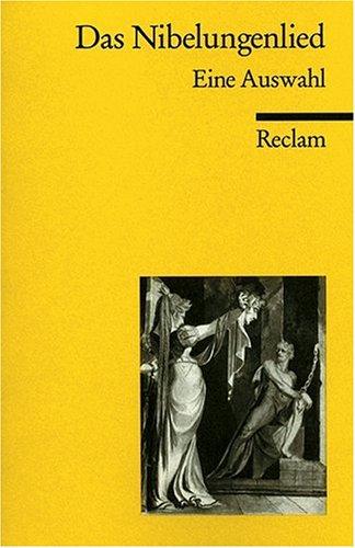 Das Nibelungenlied: Eine Auswahl
