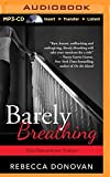 img - for Barely Breathing book / textbook / text book