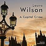 A Capital Crime | Laura Wilson