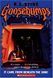 It Came from Beneath the Sink! (Goosebumps Series)