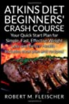 Atkins Diet Beginners' Crash Course:...