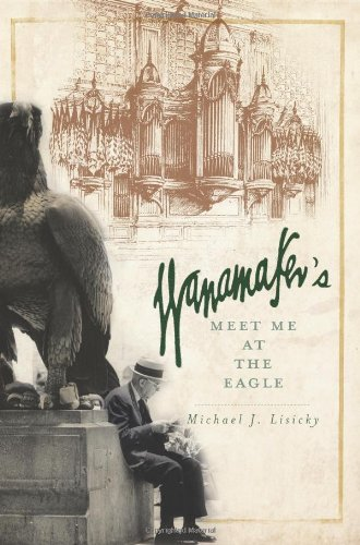 wanamakers-meet-me-at-the-eagle-landmarks