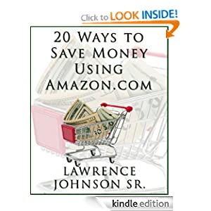 20 Ways to Save Money Using Amazon.com
