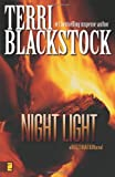 Night Light (Restoration Series #2) (0310257689) by Blackstock, Terri