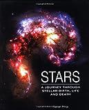 Stars: A Journey Through Stellar Birth, Life and Death (1847730639) by Prinja, Raman