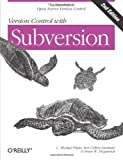 img - for Version Control with Subversion by C. Michael Pilato, Ben Collins-Sussman, Brian W. Fitzpatrick (2008) Paperback book / textbook / text book
