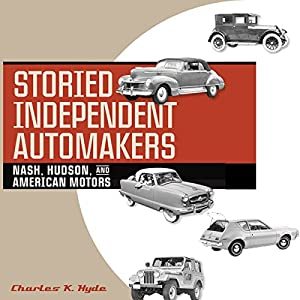 Storied Independent Automakers Audiobook