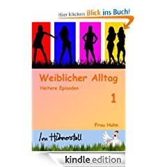 Weiblicher Alltag - Teil 1