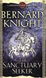 Bernard Knight The Sanctuary Seeker (Crowner John Mystery)