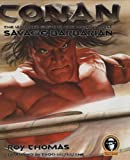 Conan: The Ultimate Guide to the World's Most Savage Barbarian (0756620953) by Thomas, Roy