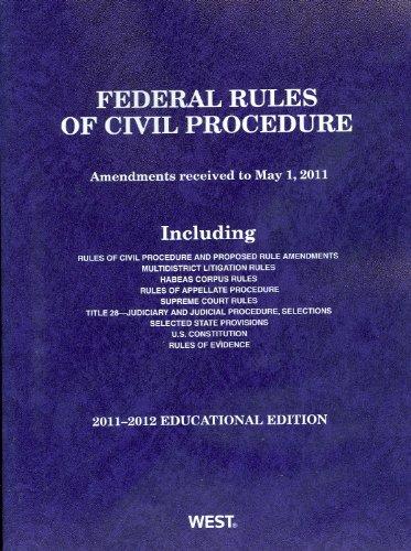 Federal Rules of Civil Procedure, 2011-2012 Educational...