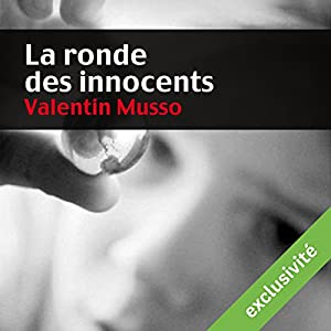 [Ebooks Audio] Valentin Musso  La ronde des innocents