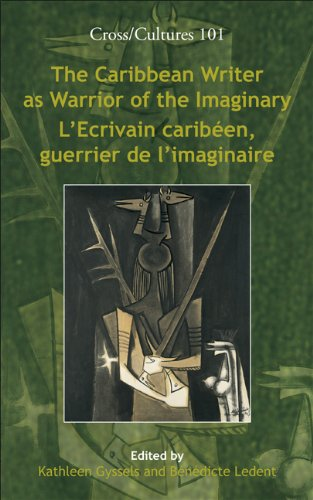 The Caribbean Writer as Warrior of the Imaginary - L'Ecrivain Caribe En, Guerrier de L'Imaginaire. (Cross/Cultures)