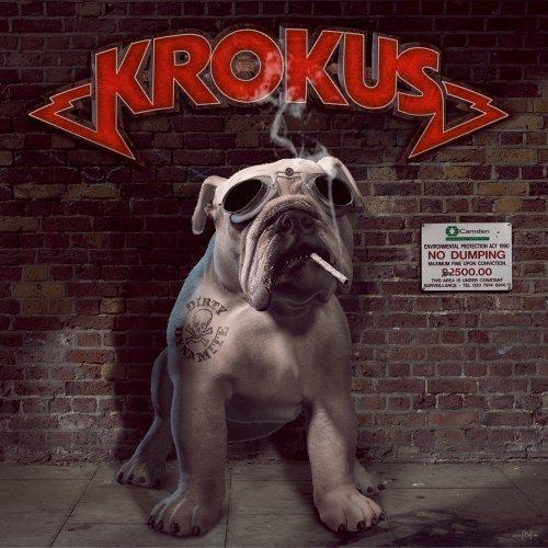 Dirty Dynamite by Krokus (2013-03-05)