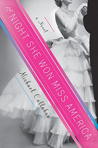 Book Cover: The Night She Won Miss America