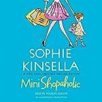 Mini Shopaholic: A Novel | Sophie Kinsella