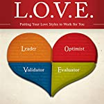 L. O. V. E.: Putting Your Love Styles to Work for You | Les Parrott,Leslie Parrott