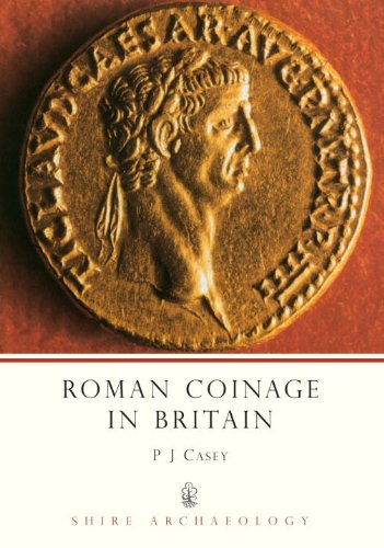 Roman Coinage in Britain (Shire Archaeology) PDF