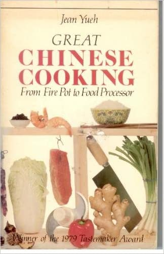 Great Chinese Cooking written by Jean Yueh