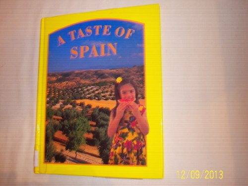A Taste of Spain (Food Around the World)