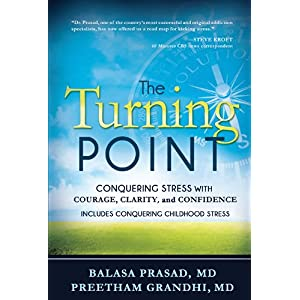 Learn more about the book, The Turning Point: Conquering Stress with Courage, Clarity & Confidence