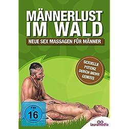 Männerlust im Wald - Neue Sex Massagen für Männer