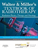 img - for Walter and Miller's Textbook of Radiotherapy: Radiation Physics, Therapy and Oncology, 7e book / textbook / text book