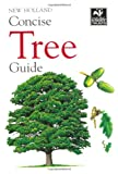 New Holland Concise Tree Guide (New Holland Concise Guides)