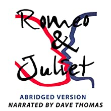 Romeo and Juliet [Adaptation] Performance by William Shakespeare Narrated by Dave Thomas, Annika Jorgensen, Soren Madsen