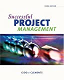 img - for By Jack Gido Successful Project Management (with Microsoft Project and InfoTrac) (3rd) [Hardcover] book / textbook / text book