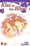 Kiss in the Blue, Tome 1 : (2809401942) by Kaho Miyasaka