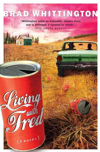 Free Today Only! Brad Whittington's Award-Winning Coming of Age Novel Living with Fred (The Fred Books) – 4.8 Stars & Free on Kindle!