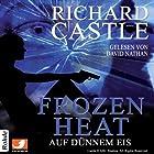 Frozen Heat - Auf dünnem Eis (Castle 4) (       ungekürzt) von Richard Castle Gesprochen von: David Nathan
