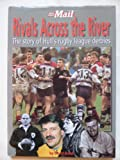 Rivals Across the River: The Story of Hull's Rugby League Derbies (Hull Daily Mail)