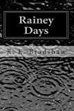 Rainey Days: A Rainey Bell Mystery