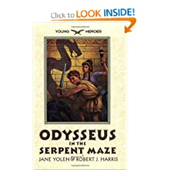 Odysseus in the Serpent Maze (Young Heroes (Harper Paperback)) by Jane Yolen and Robert J. Harris
