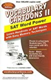 img - for Sam Burchers: Vocabulary Cartoons II, SAT Word Power : Learn Hundreds of SAT Words with Easy Memory Techniques (Paperback - Revised Ed.); 2007 Edition book / textbook / text book