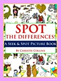 Spot the Differences: Animals! (A Seek and Spot Picture Book)