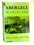 img - for Abergele: The story of a parish book / textbook / text book