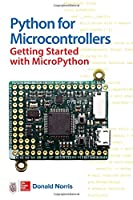 Python for Microcontrollers: Getting Started with MicroPython Front Cover